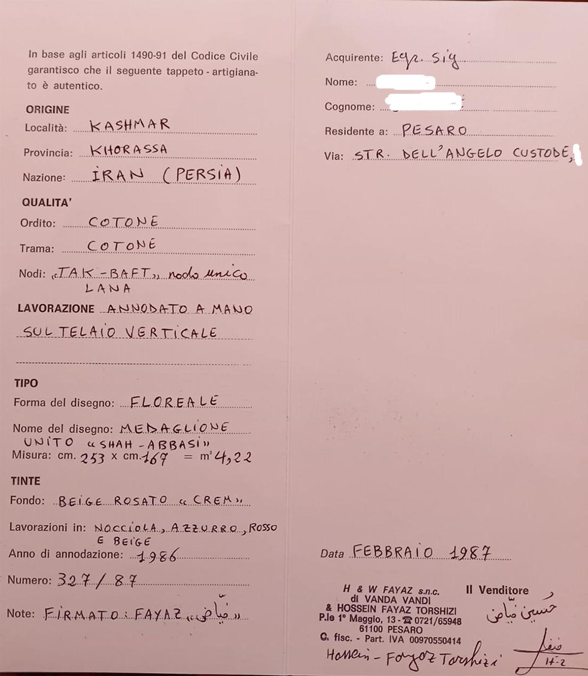 N. 10808 Kashmar, Iran, certificato di autenticità rilasciato dalla Ditta H&W FAYAZ a Pesaro nel 1987.